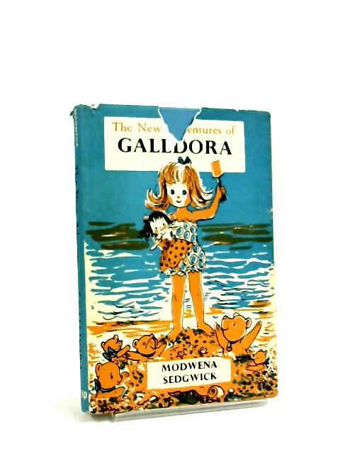 The New Adventures of Galldora by Modwena Sedgwick