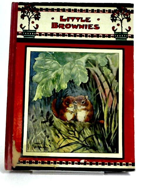 Little Brownies by Arthur E Kennedy