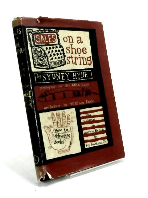 Sales on a Shoestring by Sydney Hyde