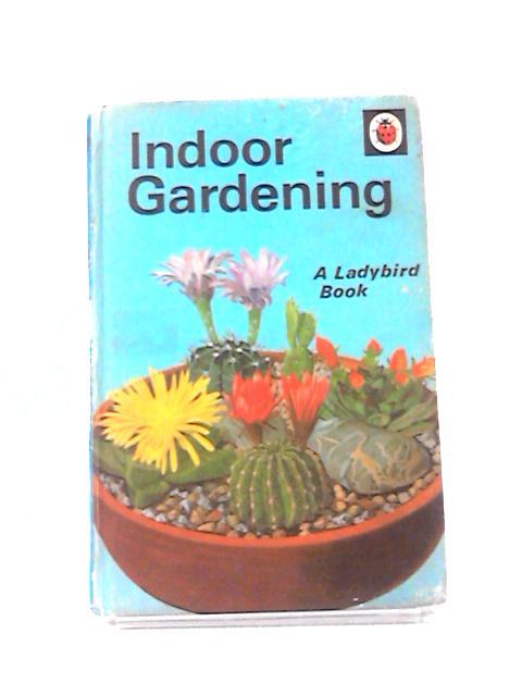 Indoor Gardening by June Griffin-King