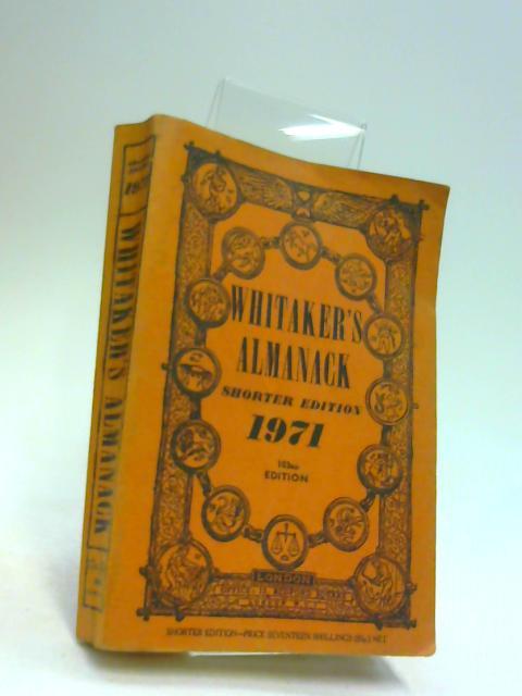 WHITAKER'S ALMANACK.1971. by No Author