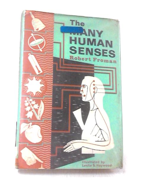The Many Human Senses by Roberty Froman