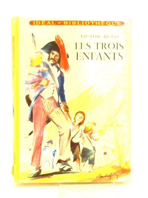 Les Trois Enfants by Victor Hugo