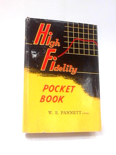 High Fidelity Pocket Book by Pannett, W. E.