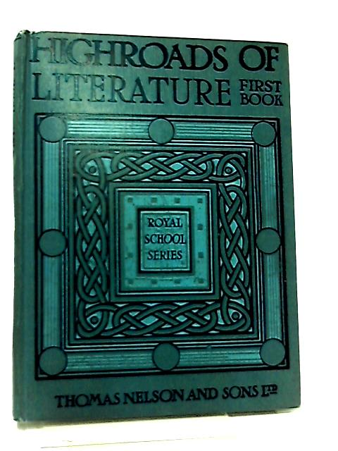 Highroads of Literature Book I by Not Stated