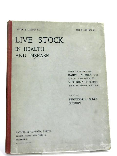 Live Stock in Health and Disease: Section 4 - by J. Prince Sheldon
