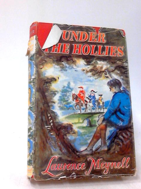 Under the hollies by Laurence Meynell