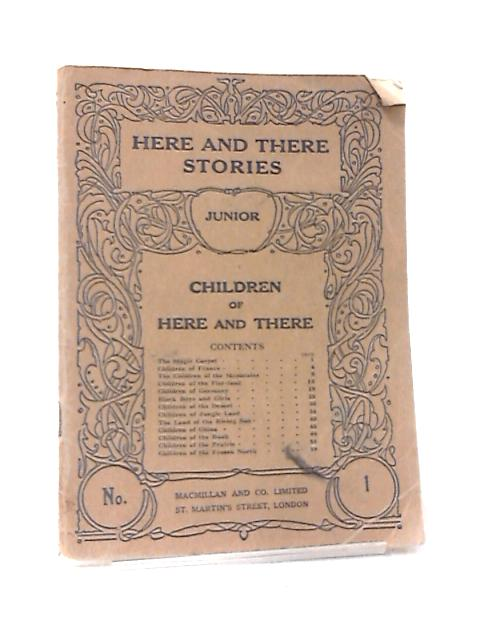 Here and There Stories, Children of Here and There No. 1 by Various