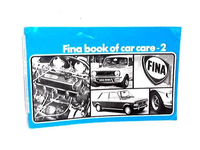 Fina Book of Car Care, No. 2 by Fina