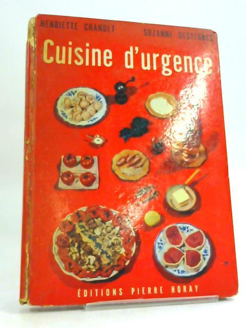Cuisine d'urgence by Henriette Chandet
