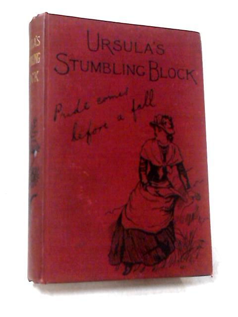 Ursula's Stumbling Block by Julia Goddard
