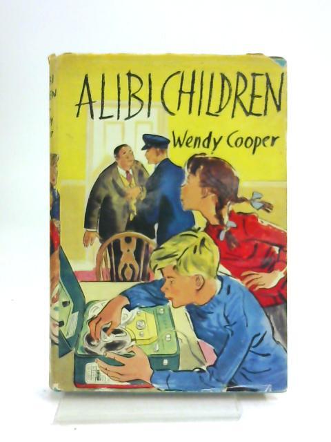 Alibi Children by Wendy Cooper