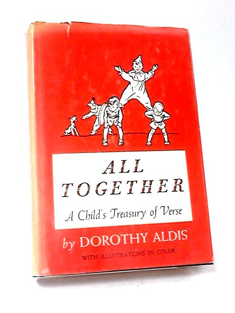 All Together by Aldis, Dorothy Keeley