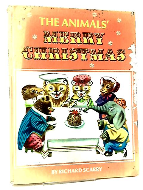 The Animals Merry Christmas by Kathryn Jackson & Richard Scarry