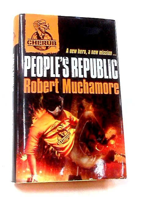 People's Republic by Muchamore, Robert