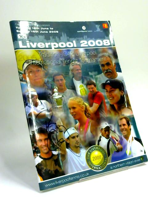 Liverpool 2008 Tradition-ICAP Liverpool International Tennis Tournament by Anon