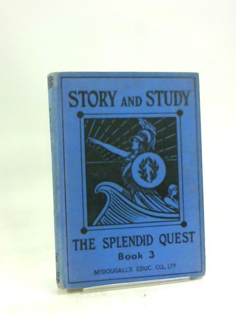 The Splendid Quest Book 3 by C. F. Allan