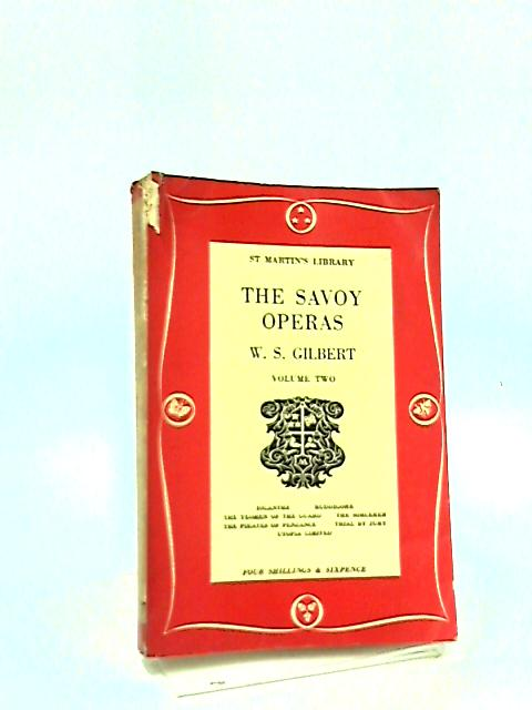 The Savoy Operas Vol 2 by W.S. Gilbert