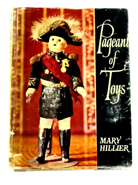 Pageant of Toys by Mary Hillier