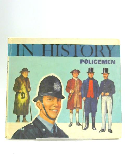 Policemen (In History) By Smith, David