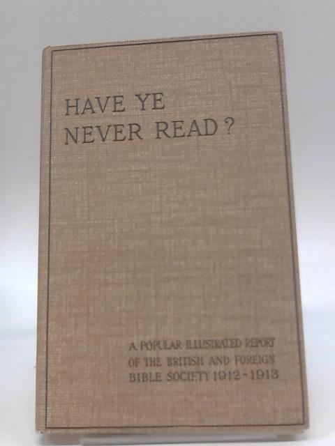 Have Ye Never Read by Anon.