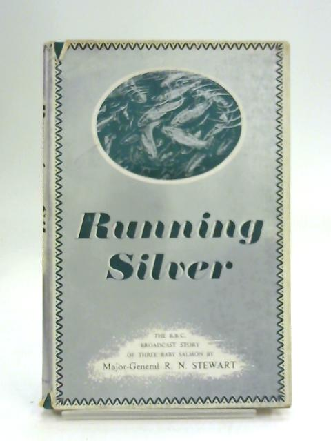 Running silver by Robert Neil Stewart