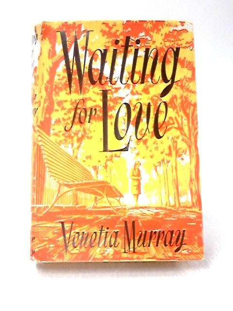 Waiting for Love by Venetia Murray