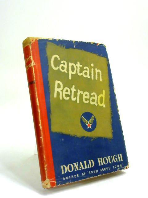 Captain Retread by Donald Hough,