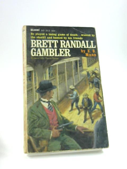 Brett Randall Gambler By Mann, E.B.