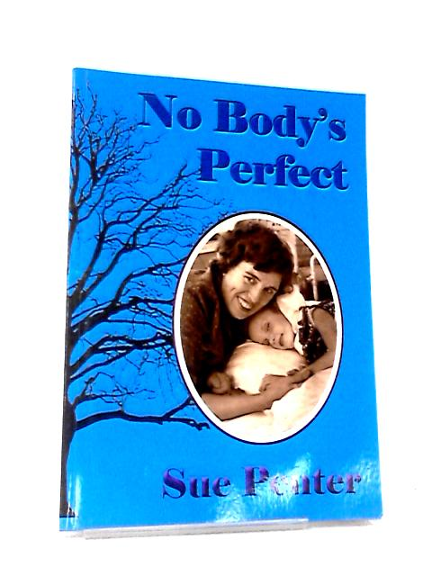 No Body's Perfect by Sue Penter