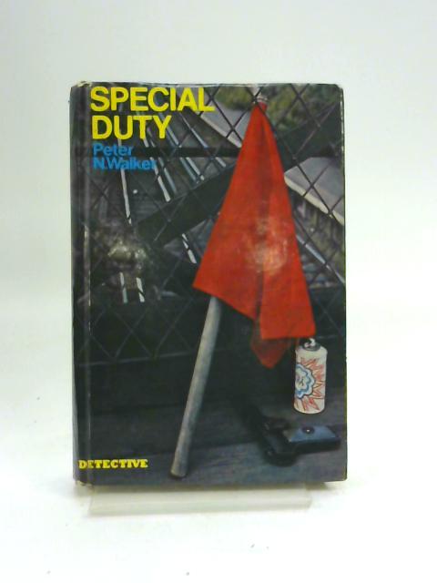 Special Duty ([Detective]) by Peter N. Walker