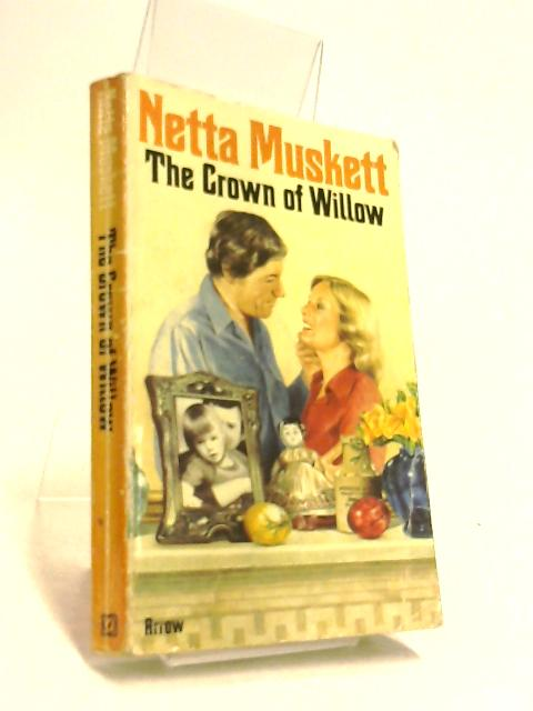 The Crown of Willow by Muskett, Netta