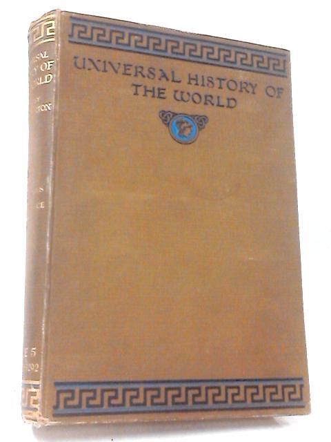 Universal History of the World Vol. 5 by J. A. Hammerton
