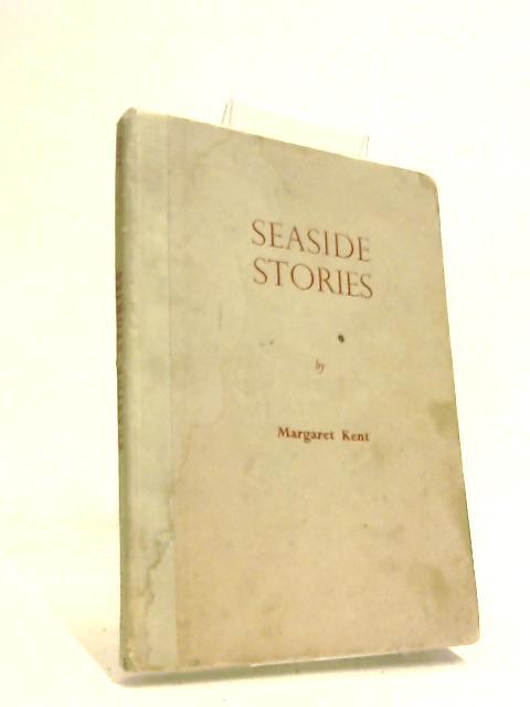 Seaside stories by Margaret Kent