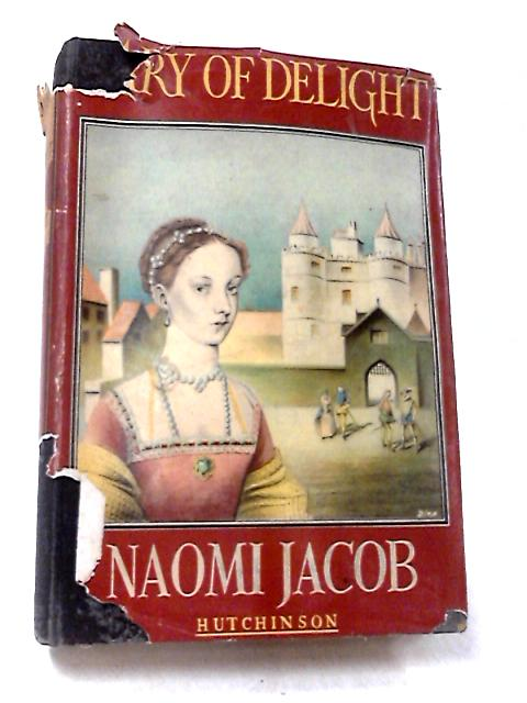 Mary of Delight by Naomi Jacob