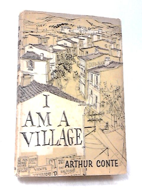 I am a Village by Conte, Arthur