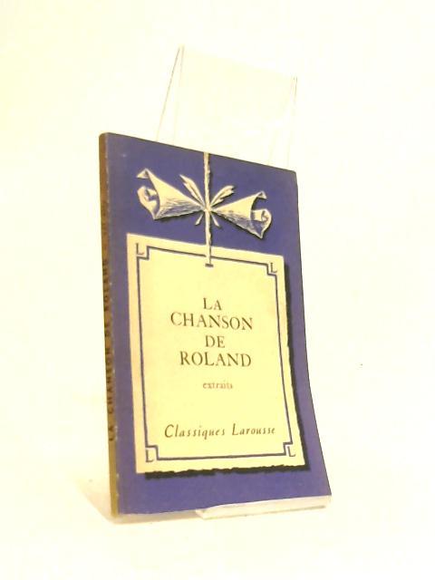 La Chanson De Roland: Extraits (Classiques Larousse) by Cordier André