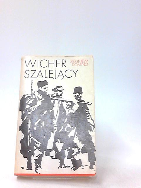 Wicher szalejacy by Zbigniew Domino