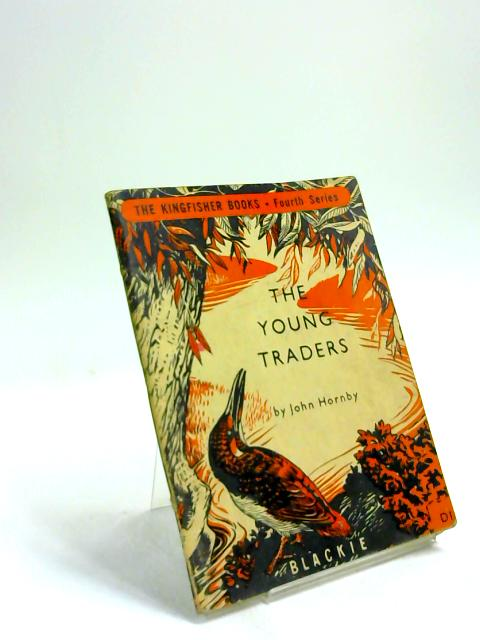 The Young Traders by John Hornby