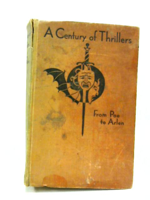 Century of Thrillers - By Poe Agate