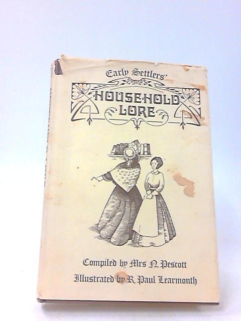 Early Settler'S Household Lore by Mrs N Pescott
