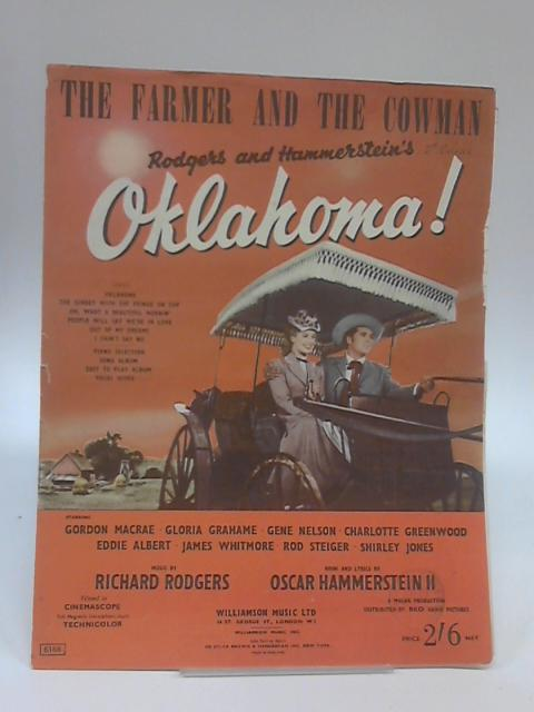 The Farmer and The Cowman Oklahoma by Rodgers & Hammerstein