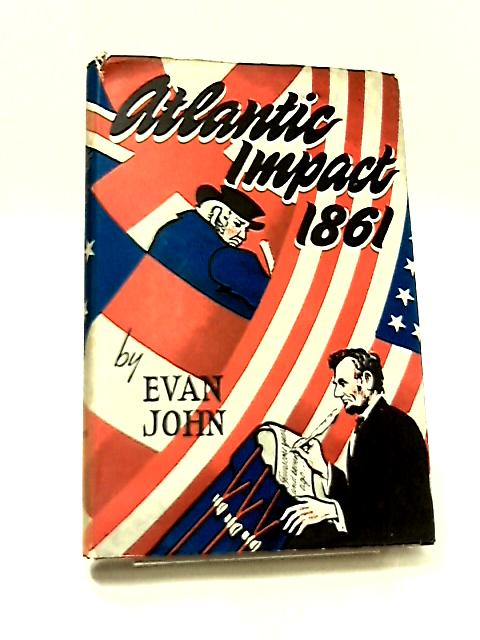 Atlantic Impact 1861 by John, Evan