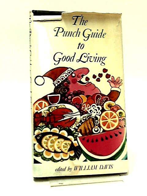The Punch Guide to Good Living by William Davis (Ed.)