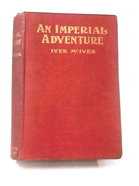 An Imperial Adventure by McIver, Iver