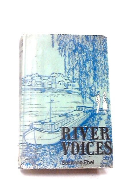 River Voices by Ebel, Suzanne