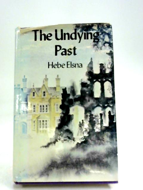 Undying Past by Hebe Elsna