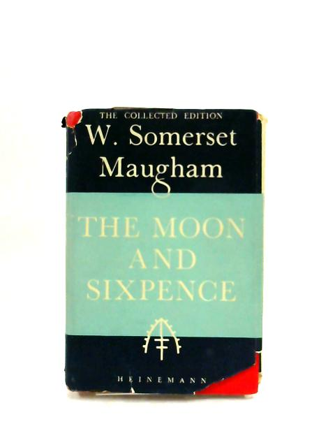 The Moon and Sixpence - English by W. Somerset Maugham