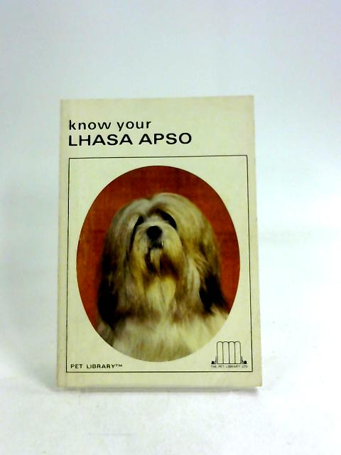 Know Your Lhasa Apso by Earl Schneider
