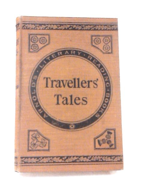 Travellers' Tales by Various